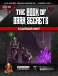 RPG Item: The Book of Dark Secrets Vol. 13: Scavenger Hunt