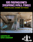 RPG Item: 100 Abandoned Shopping Mall Finds