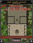 RPG Item: One Night Stand: The Warren of the Death Spider
