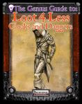 RPG Item: The Genius Guide to Loot 4 Less: Volume 6: Cloaks and Daggers
