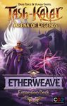 Board Game: Tash-Kalar: Arena of Legends – Etherweave
