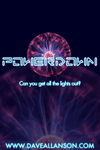 Video Game: PowerDown