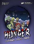 RPG Item: Hunger: Zombies Must Feed