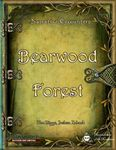 RPG Item: Narrative Encounters: Bearwood Forest