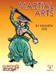 RPG Item: Ken Writes About Stuff 1-02: Gumshoe Zoom: Martial Arts