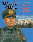 Board Game: A Greek Tragedy: The Italian Invasion of Greece 1940-1941
