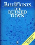 RPG Item: 0one's Blueprints: The Ruined Town