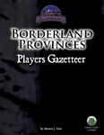 RPG Item: Borderland Provinces Players Gazetteer