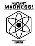 RPG Item: Mutant Madness!