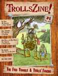 Issue: TrollsZine (Issue 6 - Fall 2012)