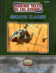RPG Item: Daring Tales of the Sprawl 04: Escape Clause