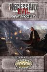 RPG Item: Necessary Evil: Breakout - Player's Guide