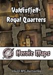 RPG Item: Heroic Maps: Valdisfjell - Royal Quarters