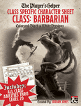 RPG Item: The Player's Helper: Class Specific Character Sheet Class: Barbarian