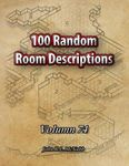 RPG Item: 100 Random Room Descriptions - Volume 074