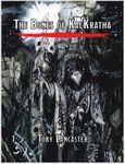 RPG Item: The Bones of Kalkratha