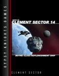 RPG Item: Ships of Clement Sector 14: Boyne Class Replenishment Ship
