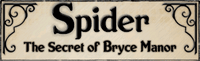 Video Game: Spider: The Secret of Bryce Manor