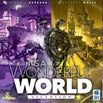 Board Game: It's a Wonderful World: Corruption & Ascension