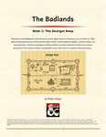 RPG Item: The Badlands Book 1: The Duergar Keep