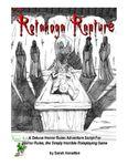 RPG Item: Horror Rules Deluxe Script #04: The Rotanoga Rapture