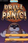 Video Game: Drill Panic!