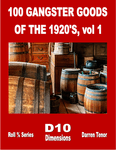 RPG Item: 100 Gangster Goods of the 1920's, Vol 1