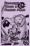 Issue: Crawling Under A Broken Moon (Issue 16 - Dec 2016)