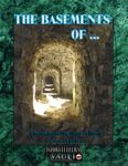RPG Item: Chronicles of the Blood Moon Season 1, Episode 5: The Basements of...