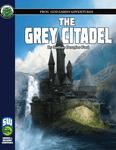 RPG Item: The Grey Citadel (S&W)