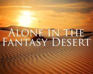 RPG: Alone in the Fantasy Desert