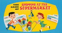 Board Game: The Game of Shopping at the Supermarket