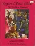 RPG Item: Tékumel: Empire of the Petal Throne (Second Edition)