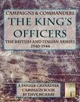 Board Game: Campaigns & Commanders: The King's Officers – The British and Italian Armies 1940-1944: A Panzer Grenadier Campaign Book