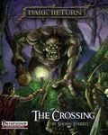 RPG Item: The Crossing (Pathfinder)