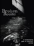RPG Item: Broken Rooms