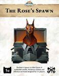 RPG Item: Mini Quest 3: The Rose's Spawn