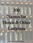 RPG Item: 100 Names for Hotels & Other Lodgings