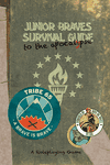 RPG Item: Junior Braves Survival Guide to the Apocalypse: A Roleplaying Game