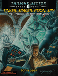 RPG Item: Tinker, Spacer, Psion, Spy: The Twilight Sector Companion