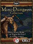 RPG Item: Mini-Dungeon Collection 067: What Canst Work i' th' Earth So Fast? (5E)