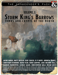 RPG Item: The Dungeoneer's Pack Volume 1: Storm King's Barrows: Tombs and Crypts of the North