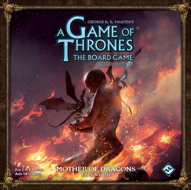 A Game Of Thrones The Board Game Second Edition Mother Of Dragons Board Game Boardgamegeek