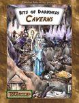 RPG Item: Bits of Darkness: Caverns