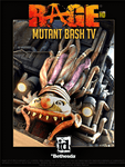 Video Game: Rage: Mutant Bash TV