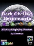 RPG Item: Dark Obelisk 1: Berinncorte