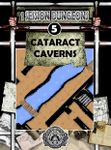 RPG Item: One Session Dungeons #05: Cataract Caverns