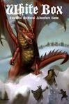 RPG Item: White Box: Fantastic Medieval Adventure Game