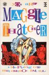 RPG Item: You Are Maggie Thatcher: A Dole-Playing Game