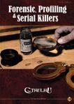RPG Item: Forensic, Profiling & Serial Killers
